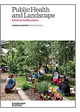 Public health and landscape: creating healthy places